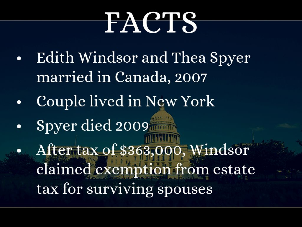 windsor vs us 1 summary of united states vwindsor decision in united states vwindsor, the supreme court held section 3 of the defense of marriage act (doma) unconstitutional because it violated.