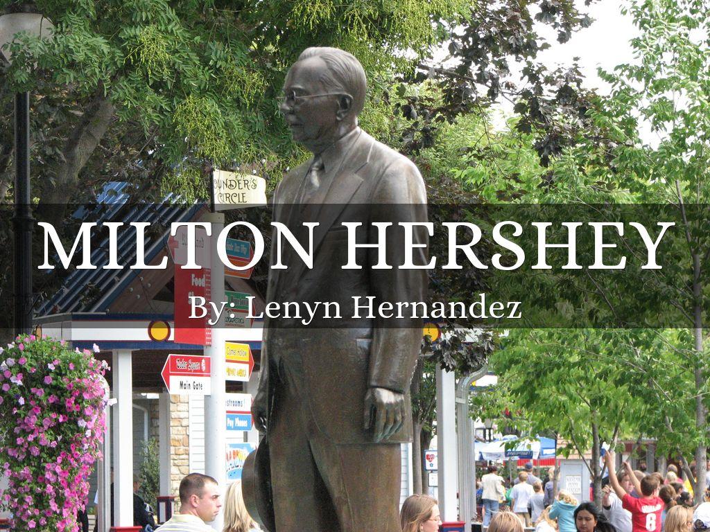 milton hershey by lenynhernandezp