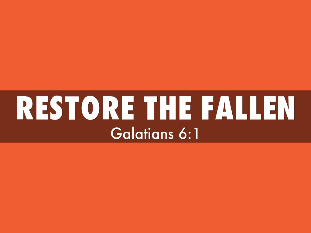 Image result for restore the fallen