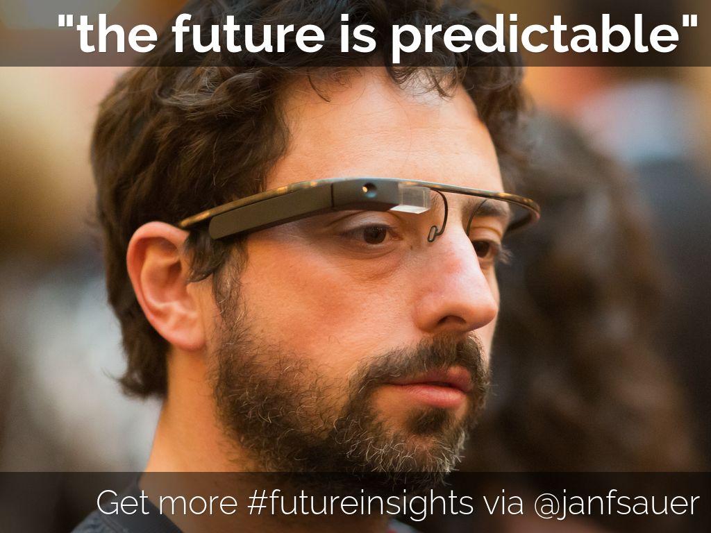 #futureinsights by @janfsauer - November 2014