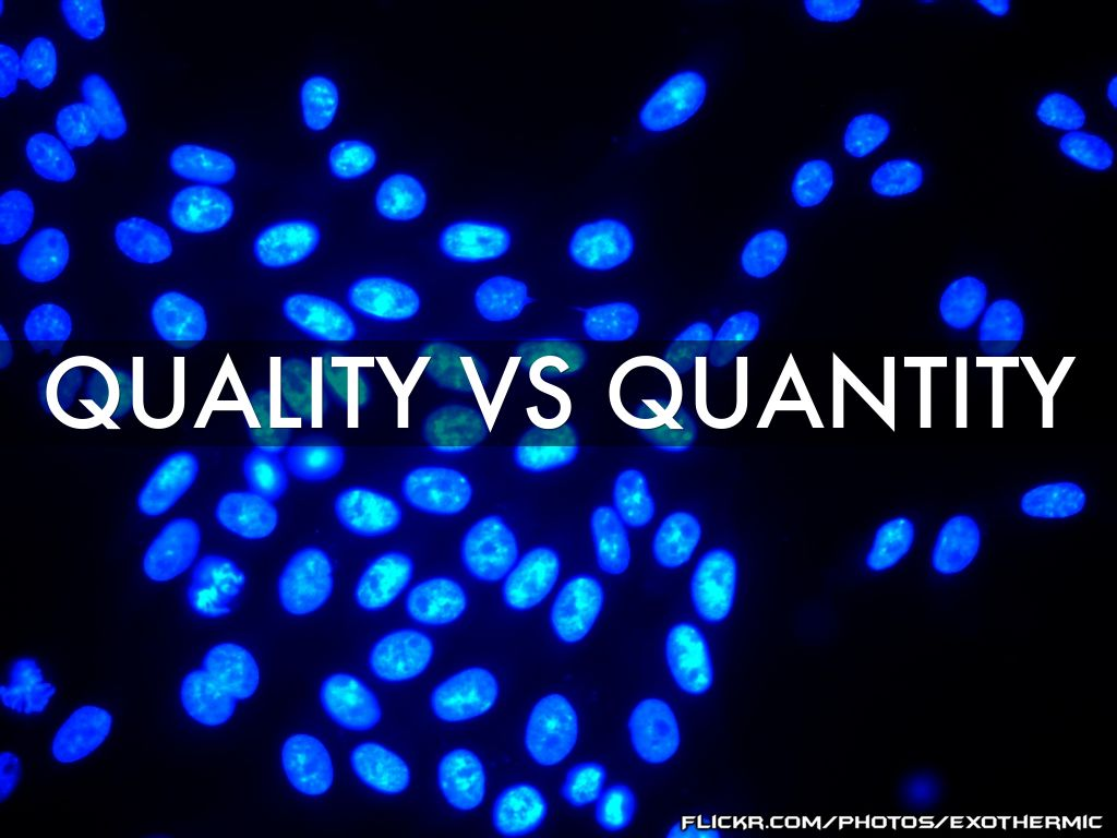an analysis of the topic of the quality versus quantity Training needs analysis  product/service quality data for example, if you are considering providing training in project management to project managers,.