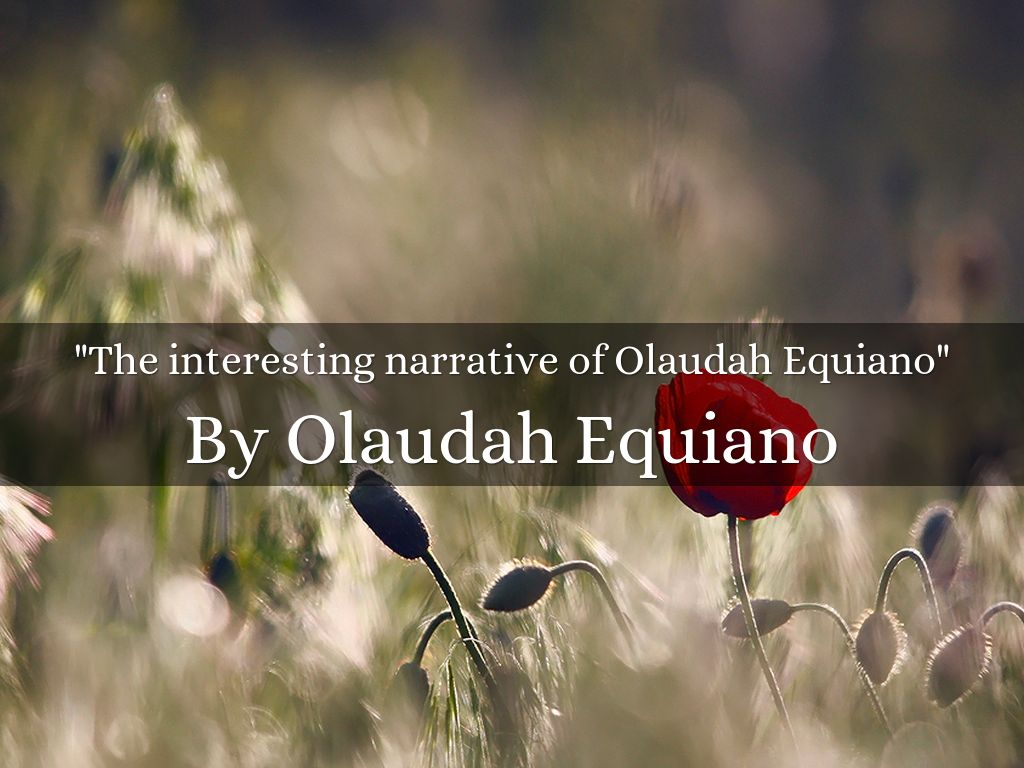 an analysis of the narrative of the life of olaudah equiano