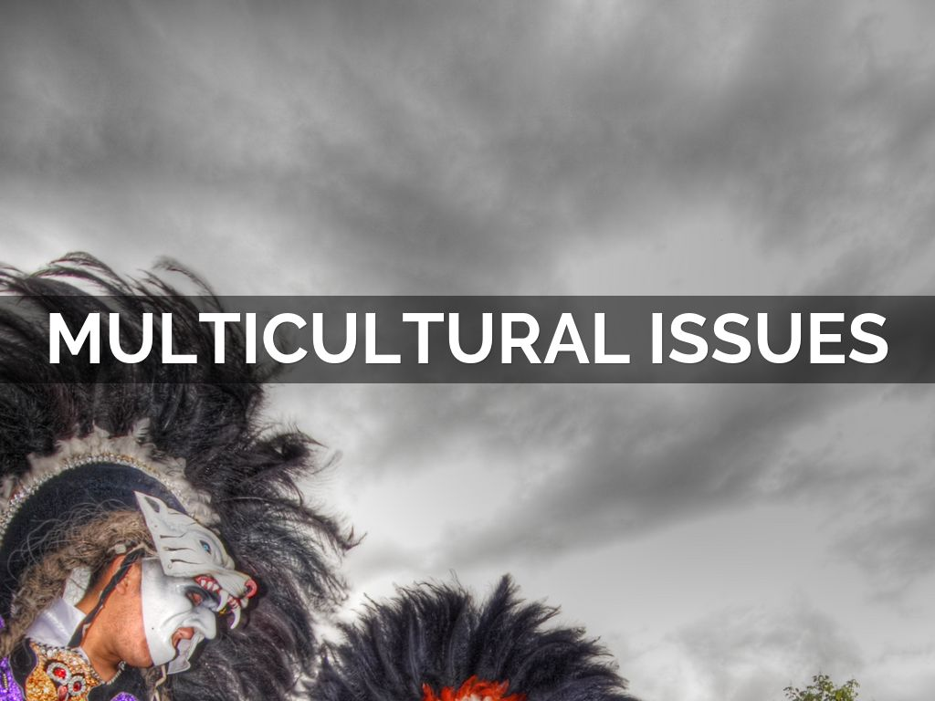 multicultural issues Multicultural issues in counseling: new approaches to diversity the three previous editions, with their focus on culturally competent counseling practice, have become important books in the counseling profession they have provided.