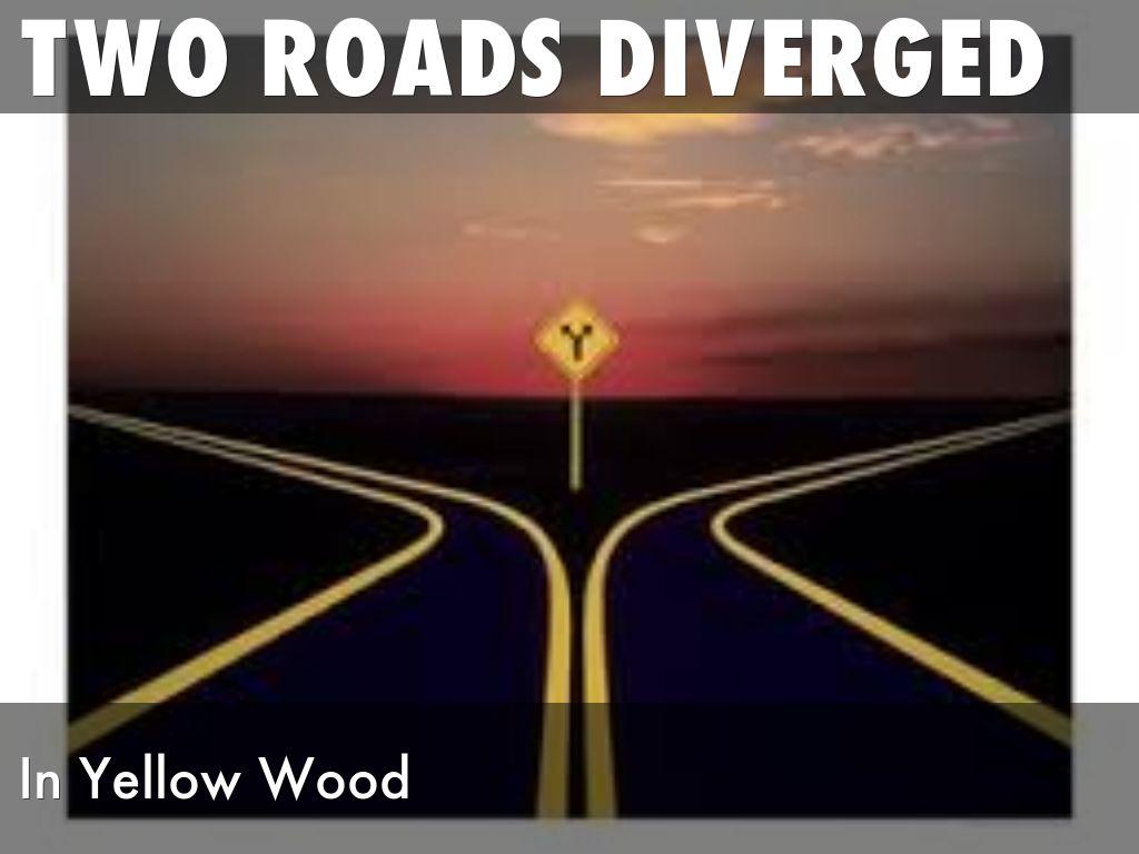 Two Roads Diverged By Allisonkwilliams