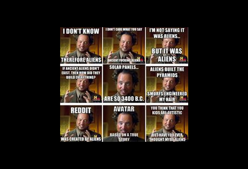 Ancient Aliens Meme by Chris Haskell