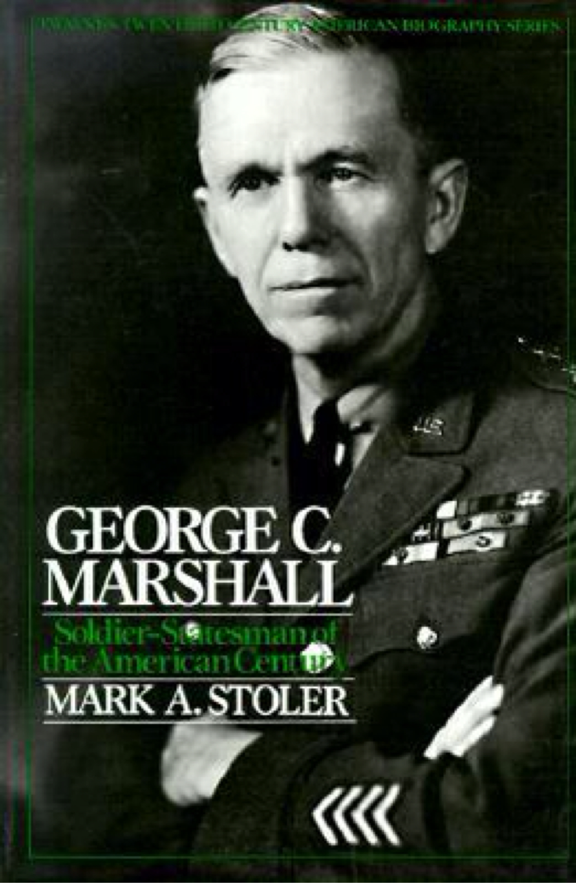 General George C Marshall Quotes -