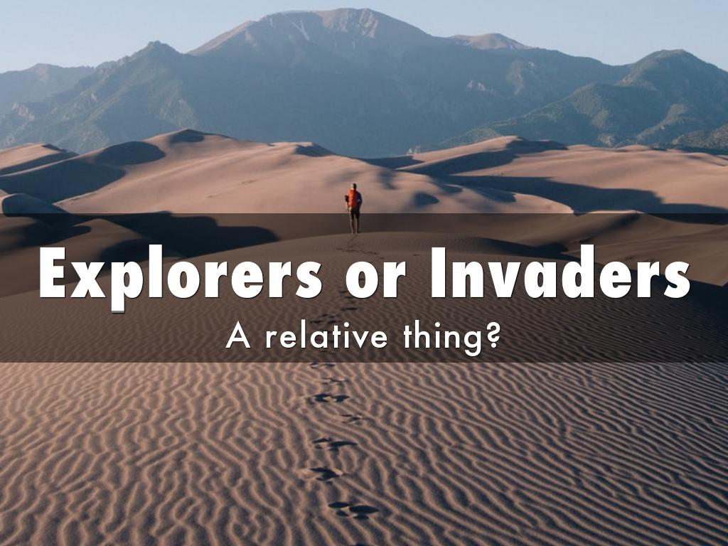 Copy of Explorers Or Invaders