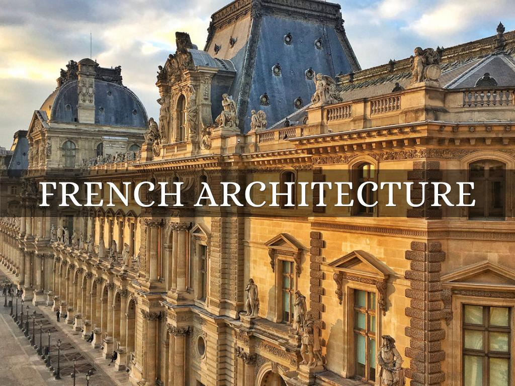 french architecture presentation