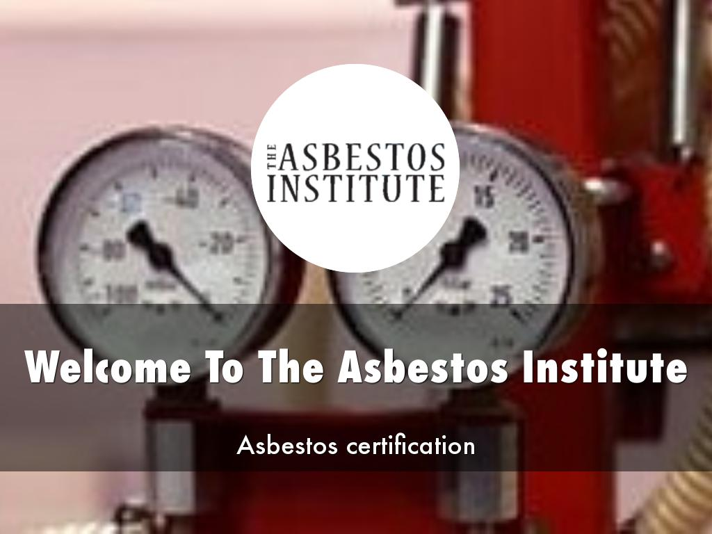 The Asbestos Institute Presentations