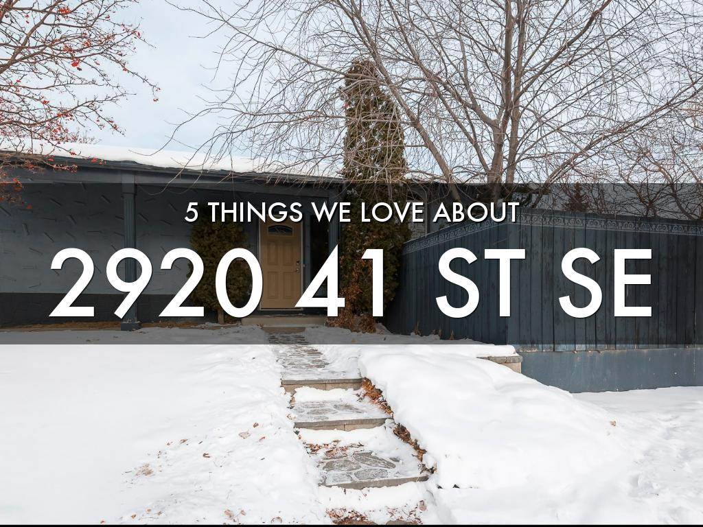 2920 41 St SE 5 things