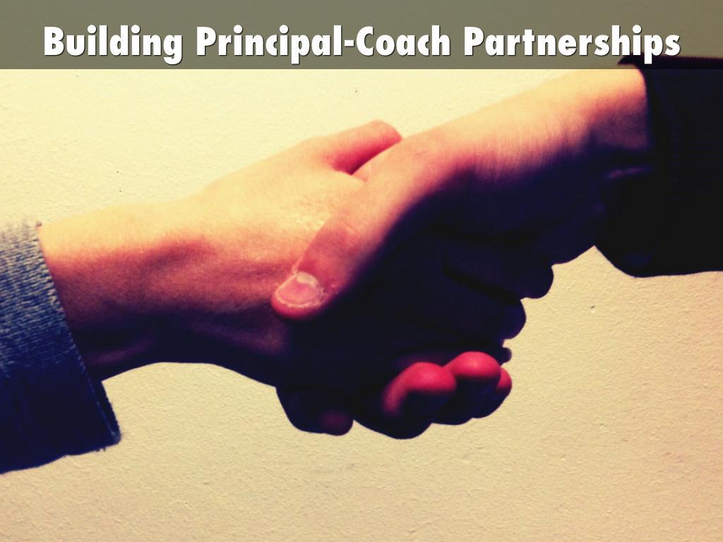 Building Principal-Coach Partnerships