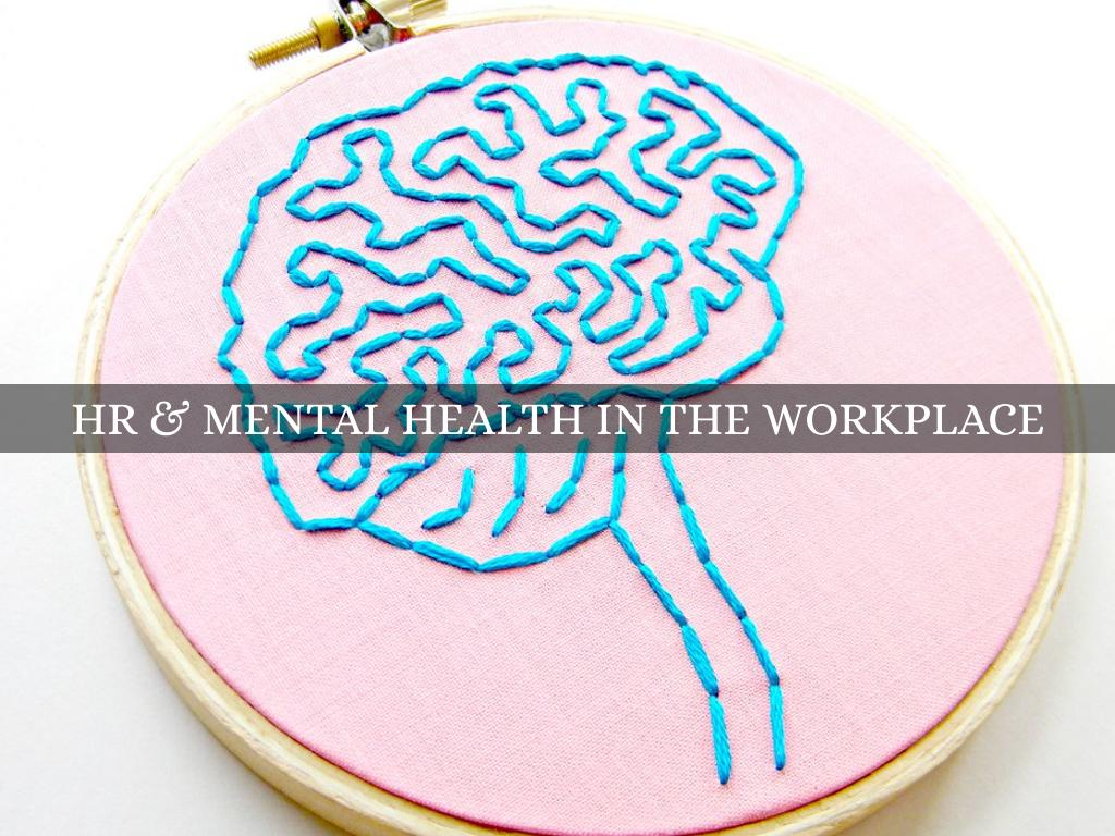 HR & Mental Health in the Workplace