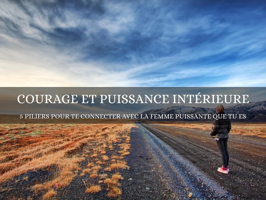courage et puissance intérieure
