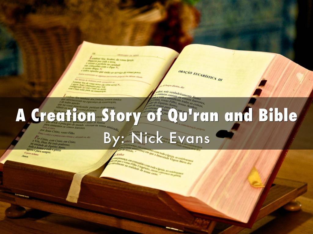 A Creation Story of Qu'ran and Bible