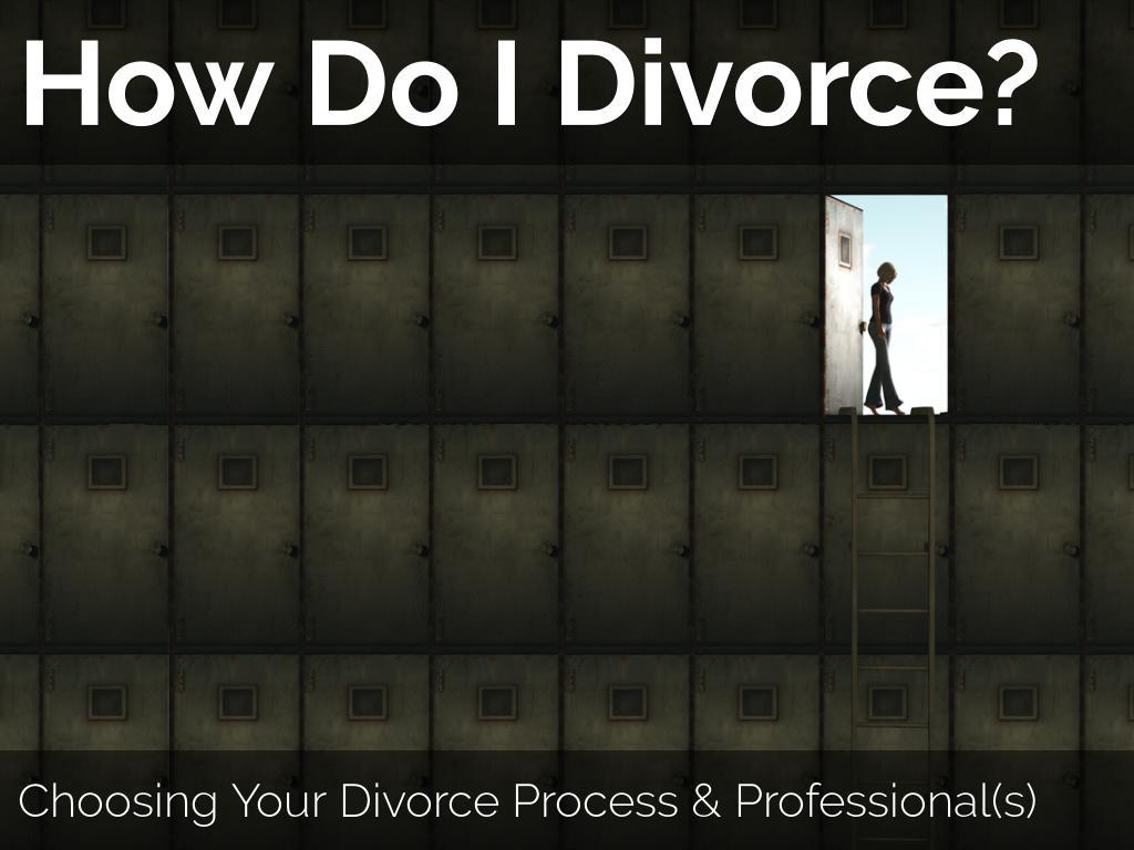 How Do I Divorce?
