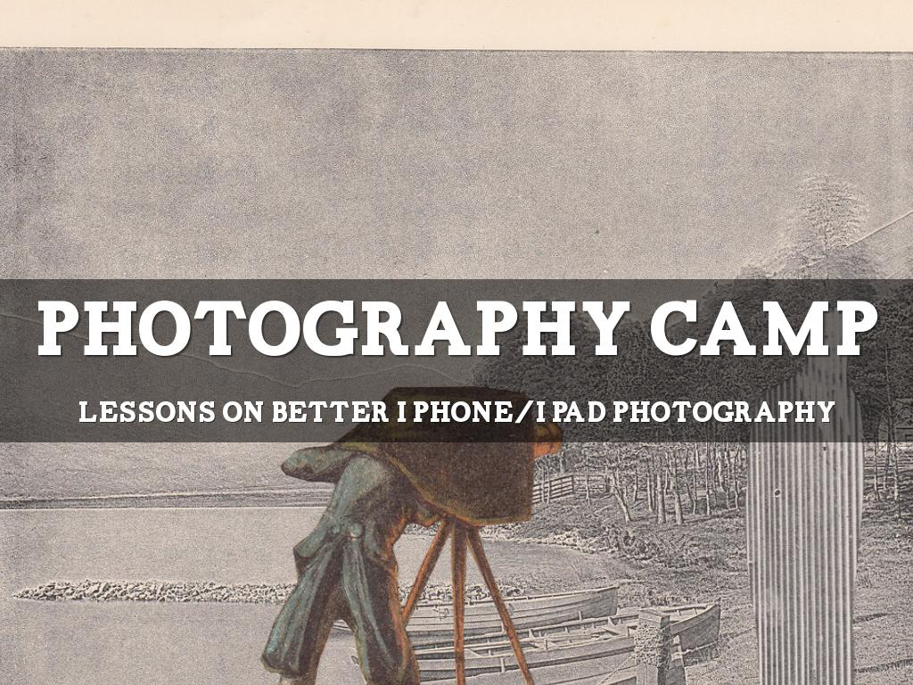 Photography Camp