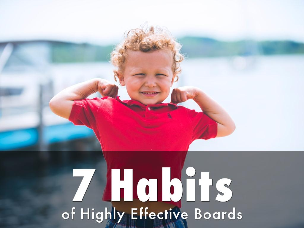 7 Habits of Highly Effective Boards
