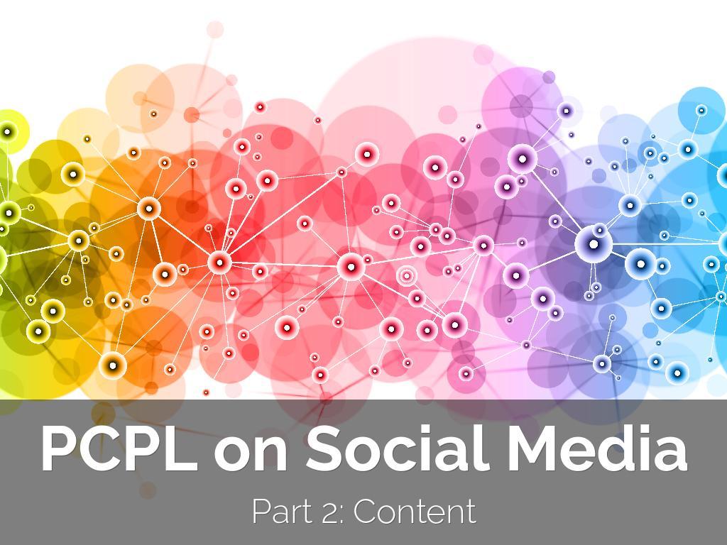 PCPL Online Social Media Training, part 2: Content