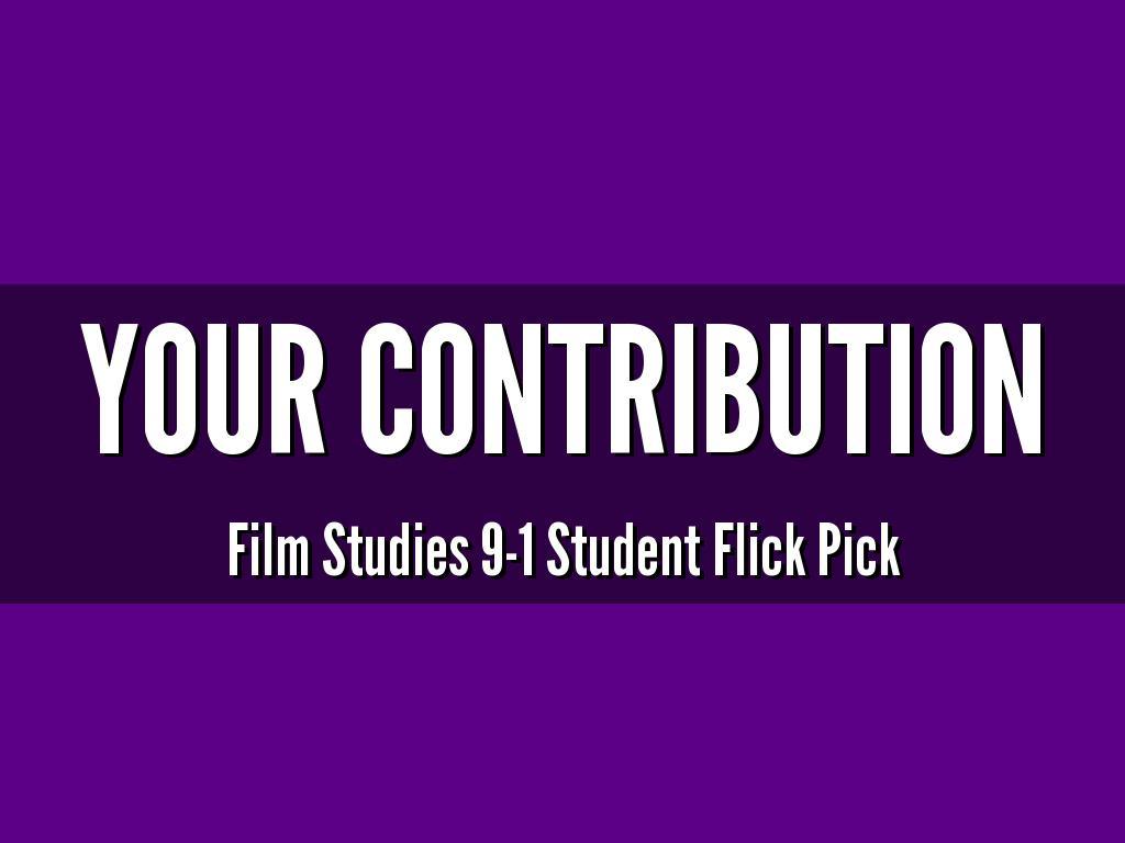 Film Studies 9-1 Student Flick Pick