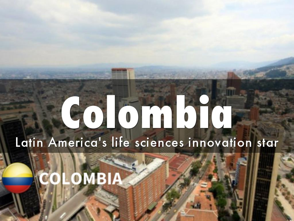 Colombia: Latin America's Life Sciences Innovation Star