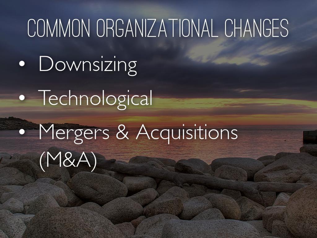 downsizing in organizational change essay Free organizational change papers  entitled best practices in leadership development and organization change  structure may change through downsizing.