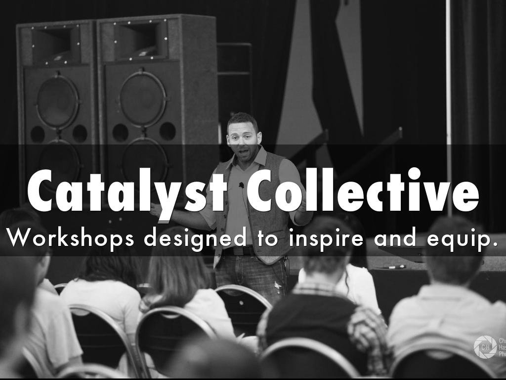 Catalyst Collective Workshops for Churches
