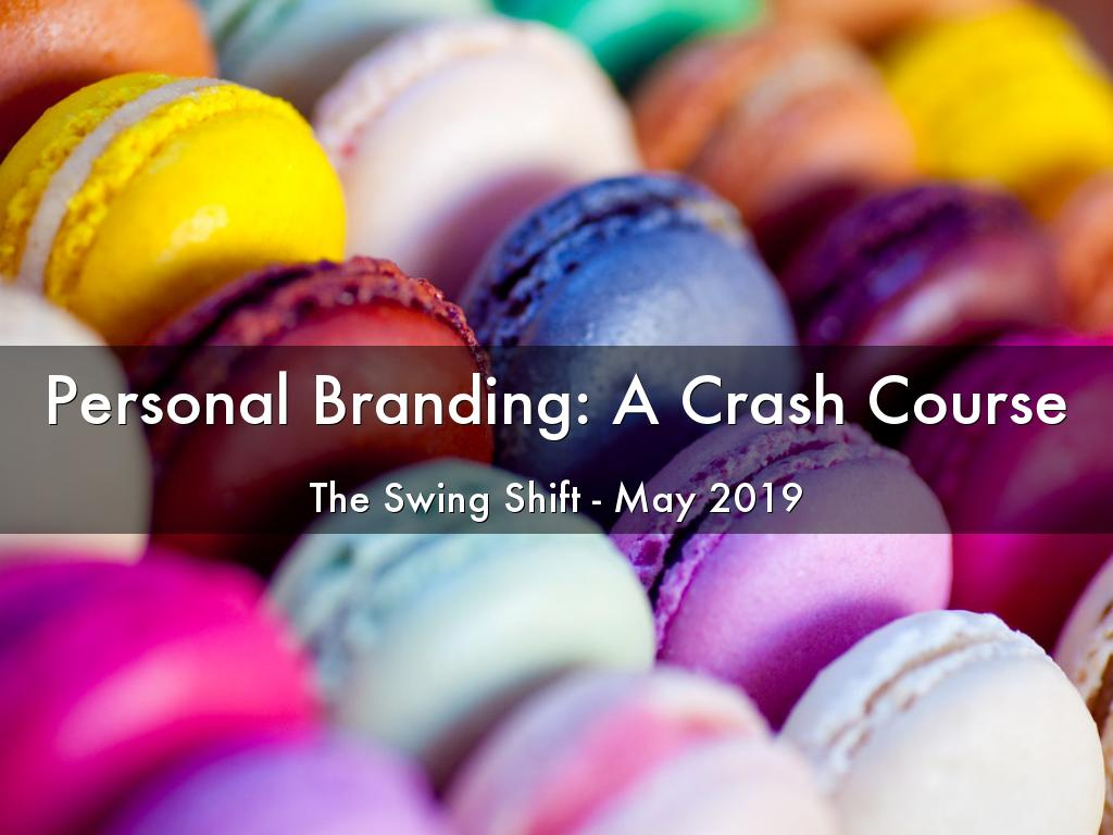 Personal Branding: A Crash Course