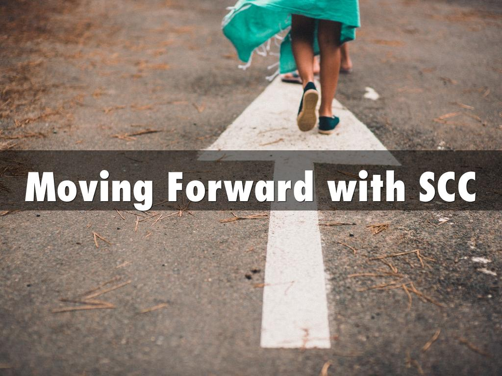 Moving Forward with SCC