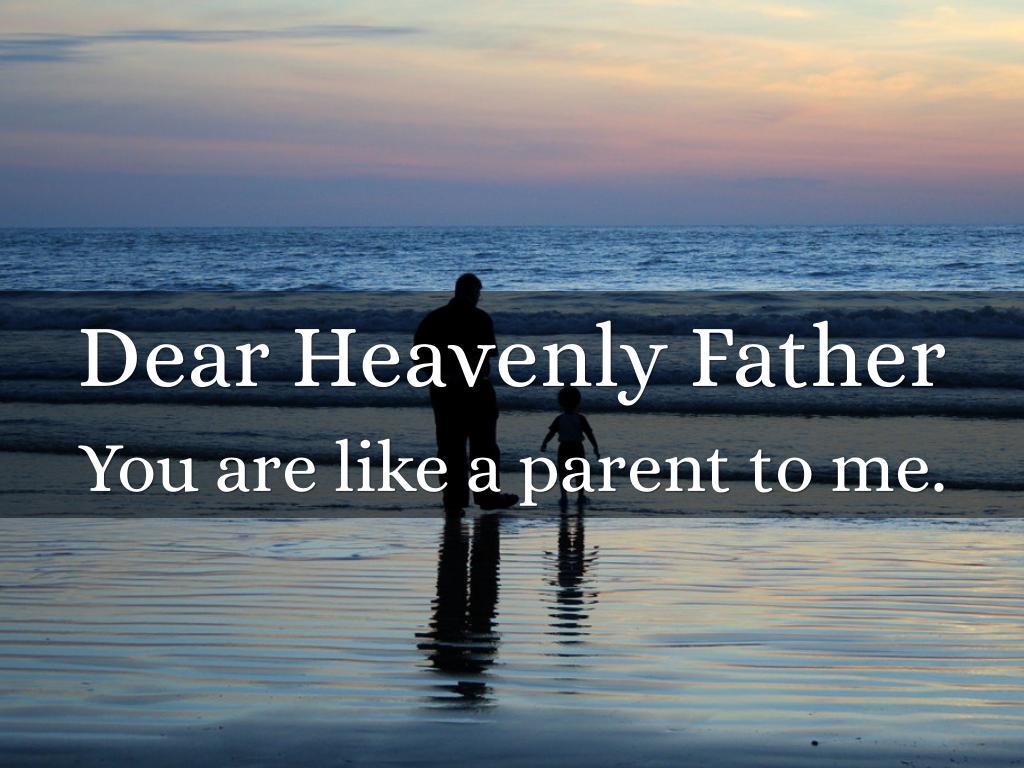 Dear Heavenly Father