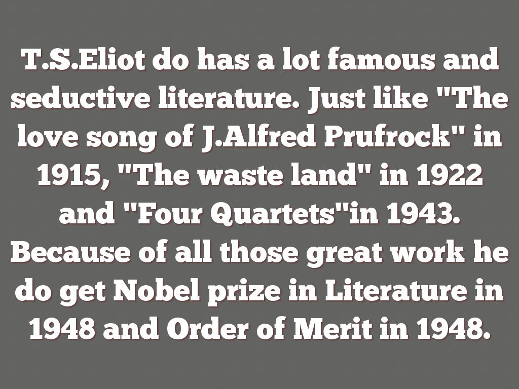 "an overview of the love song of j alfred prufrock Ts eliot's ""the love song of j alfred prufrock"" -- commonly referred to simply as ""prufrock"" -- marked a monumental literary shift between 19th-century romantic poetry, and 20th-century modern."