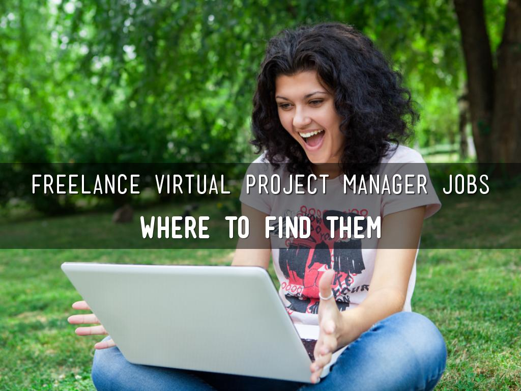 Freelance Virtual Project Manager Jobs