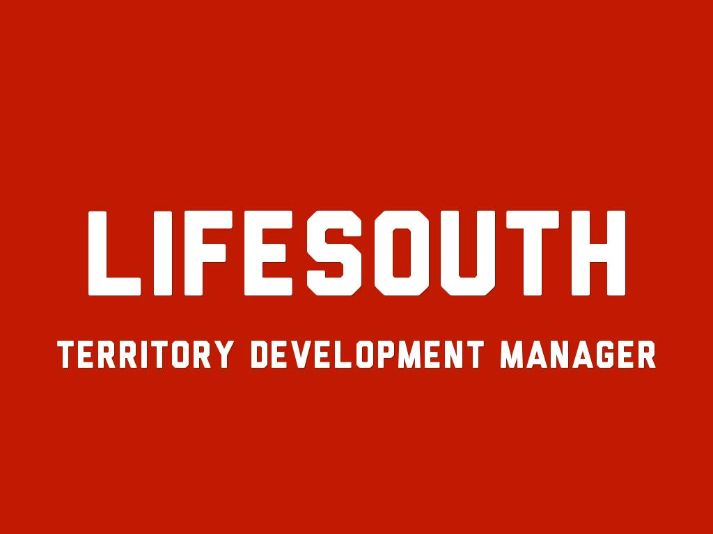 LifeSouth's New Territory Development Manager