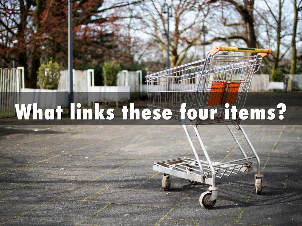 What links these four items?