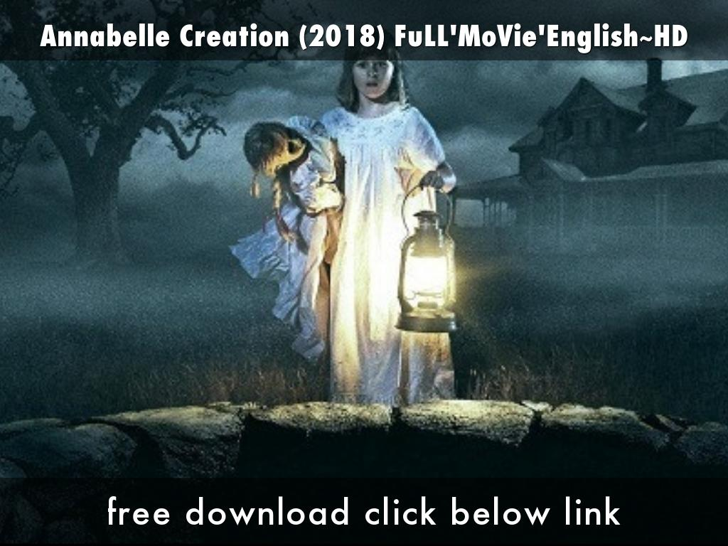 Annabelle Creation (2018) FuLL'MoVie'English~HD