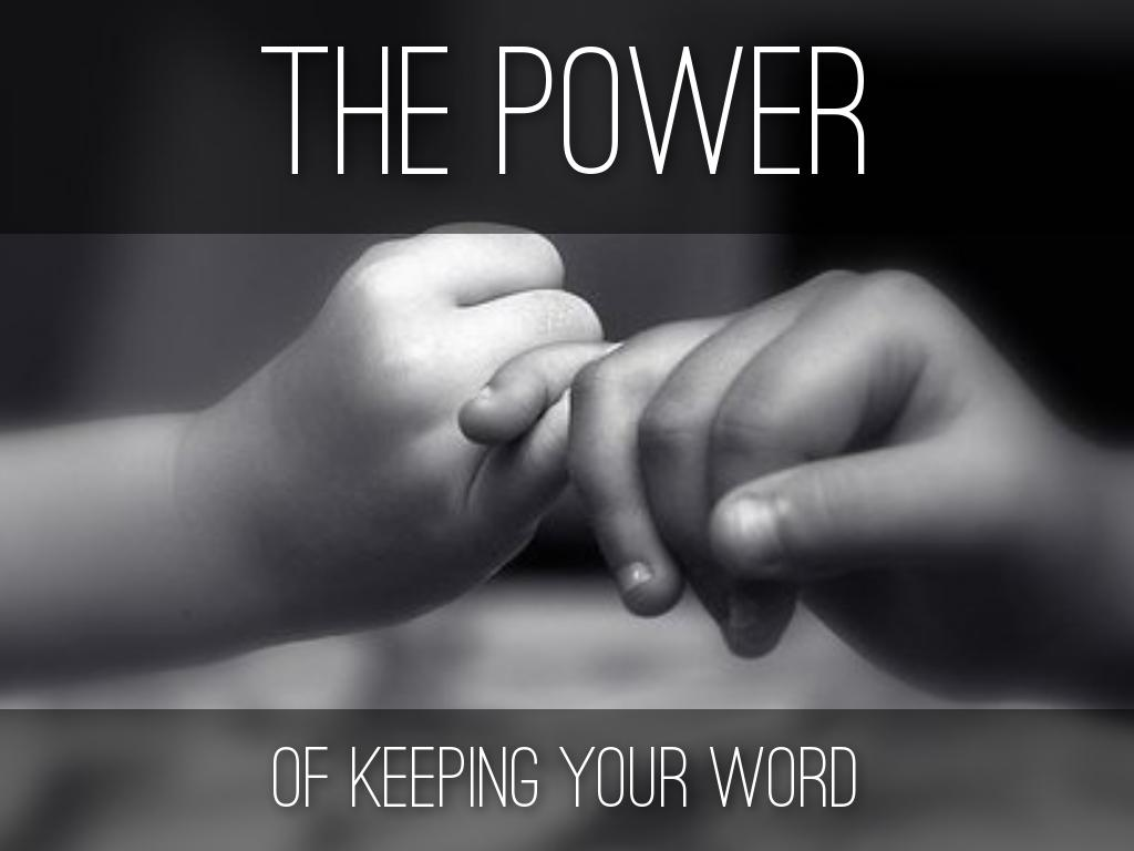 Copie de The Power of Keeping Your Word