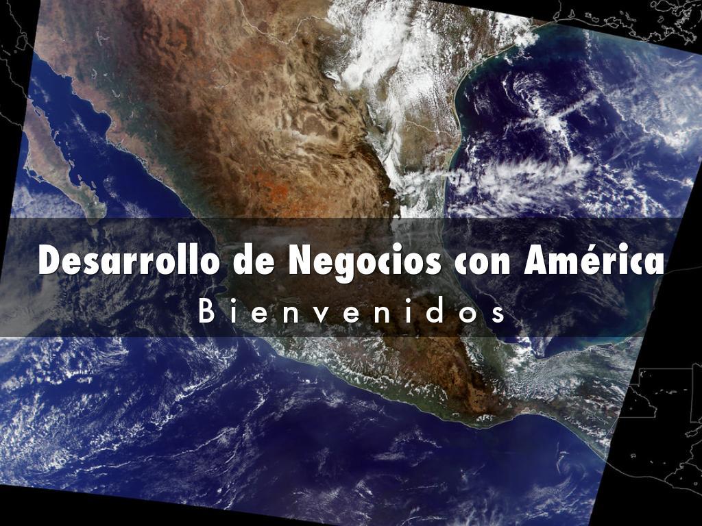 Desarrollo de Negocios con América