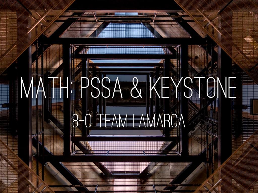 MATH: PSSA & KEYSTONE