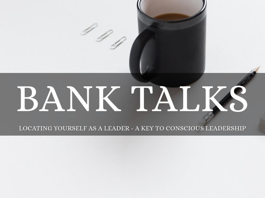 Bank Talks