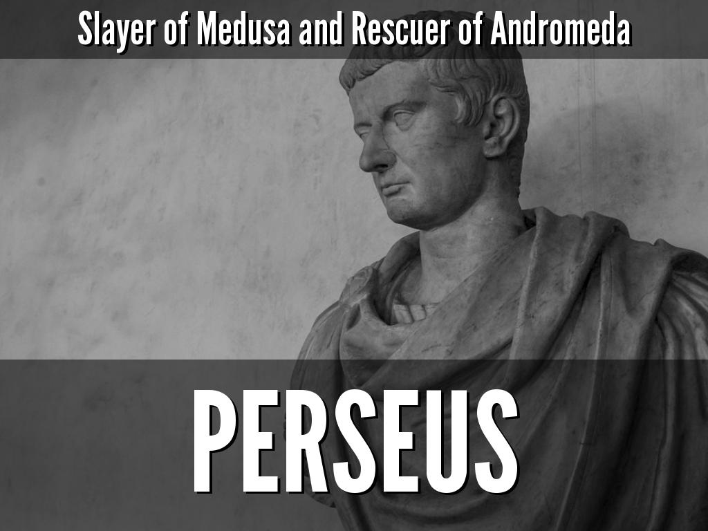 Slayer Of Medusa And Rescuer Of Andromeda Perseus By