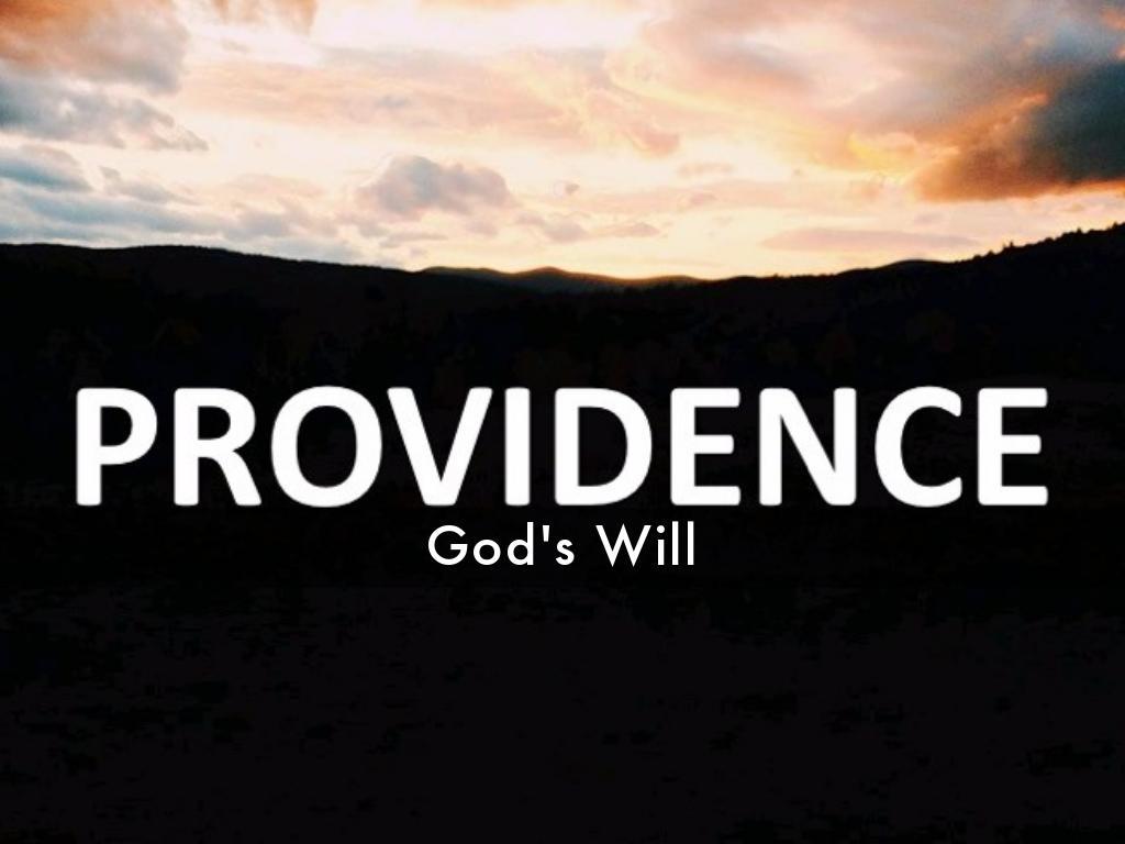 Providence & God's Will