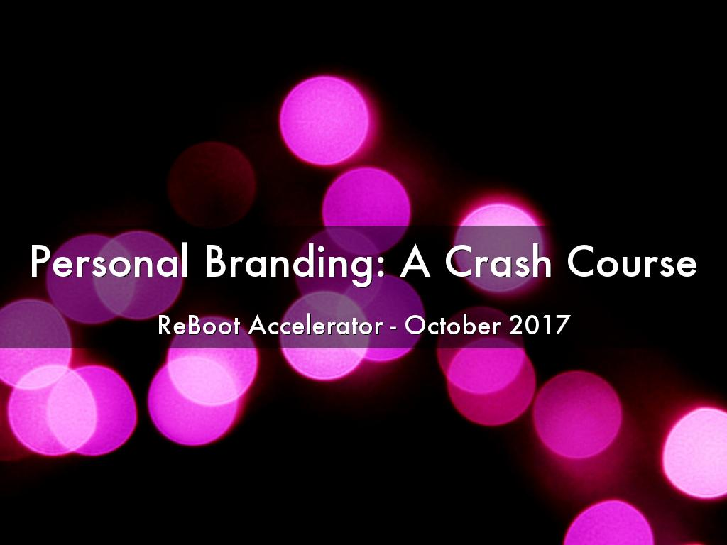 Personal Branding: A Crash Course