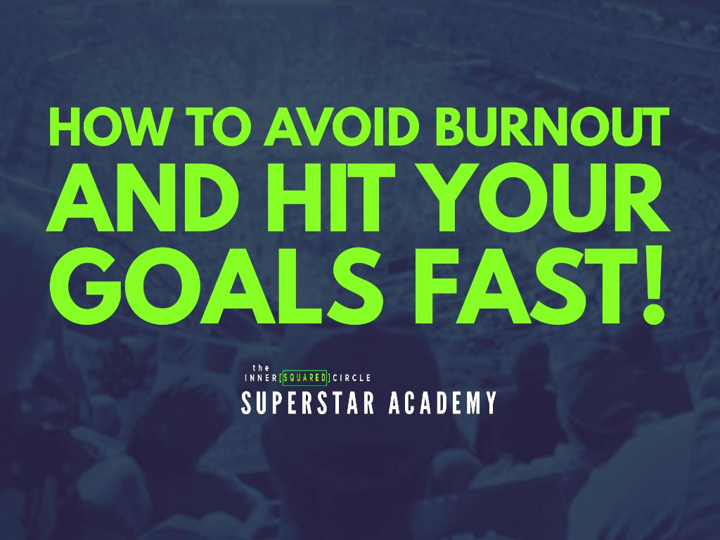 How To Avoid Burnout and Hit Your Goals