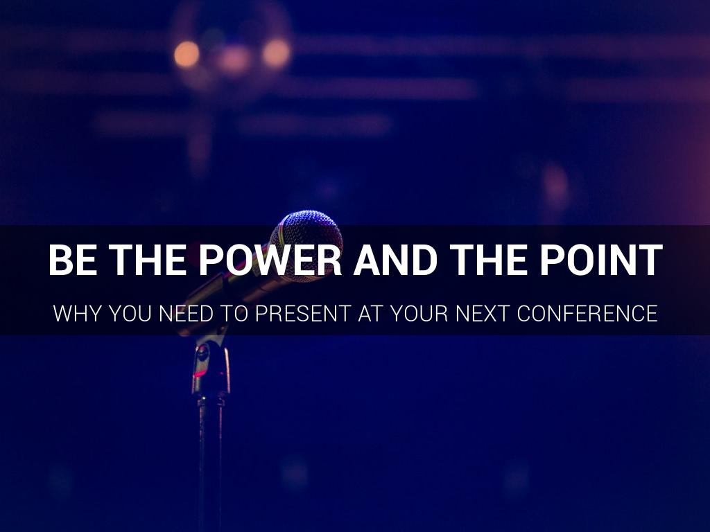 Be The Power and The Point