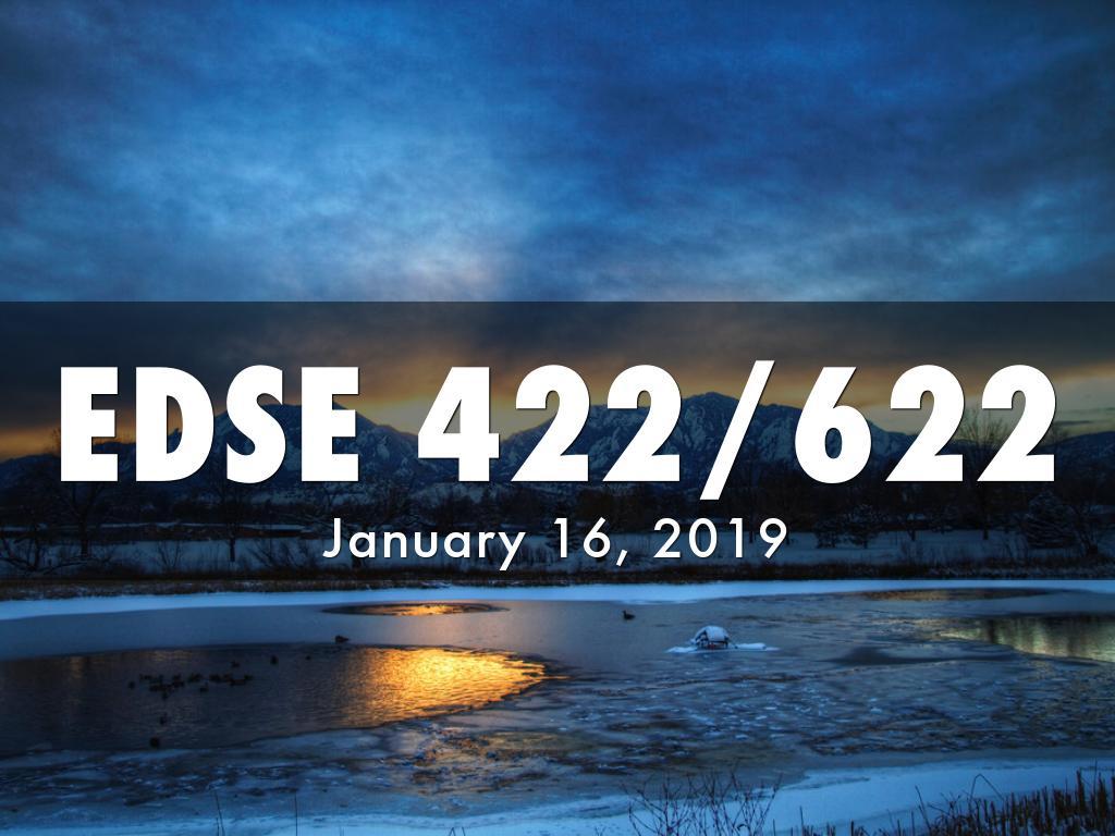 EDSE 422/622