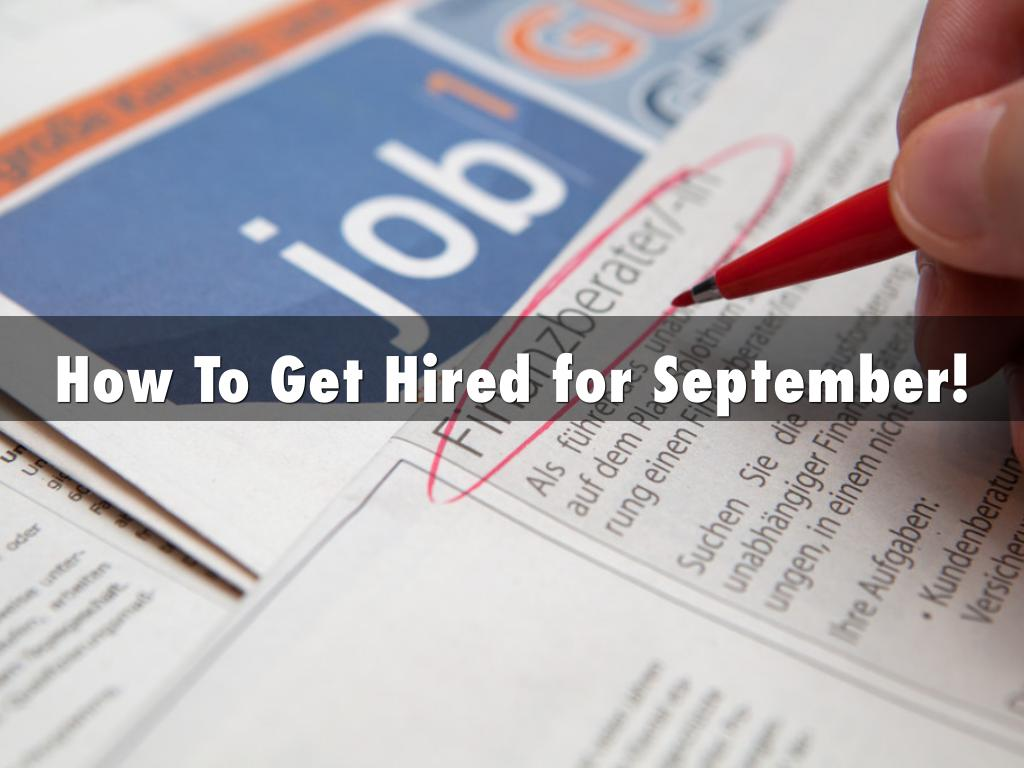 How To Get Hired for September