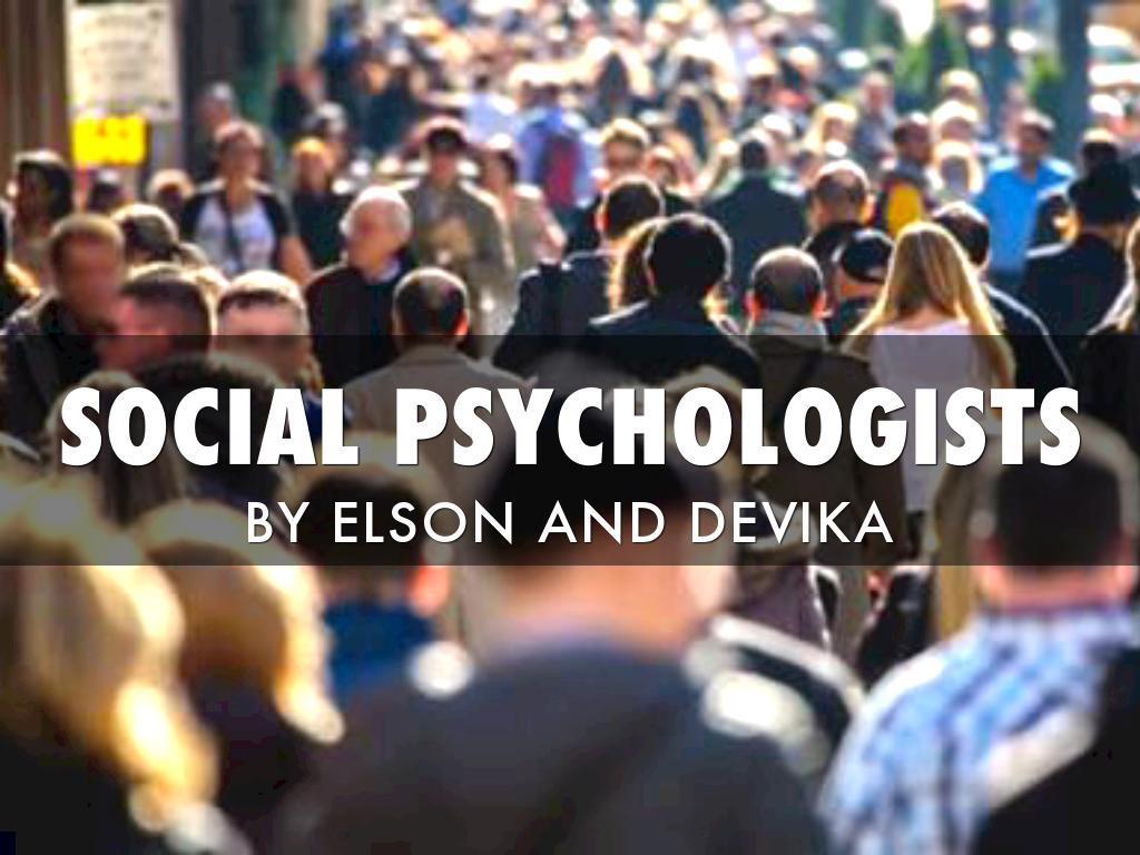 Social Psychologists