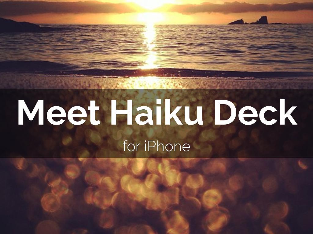 Meet Haiku Deck for iPhone