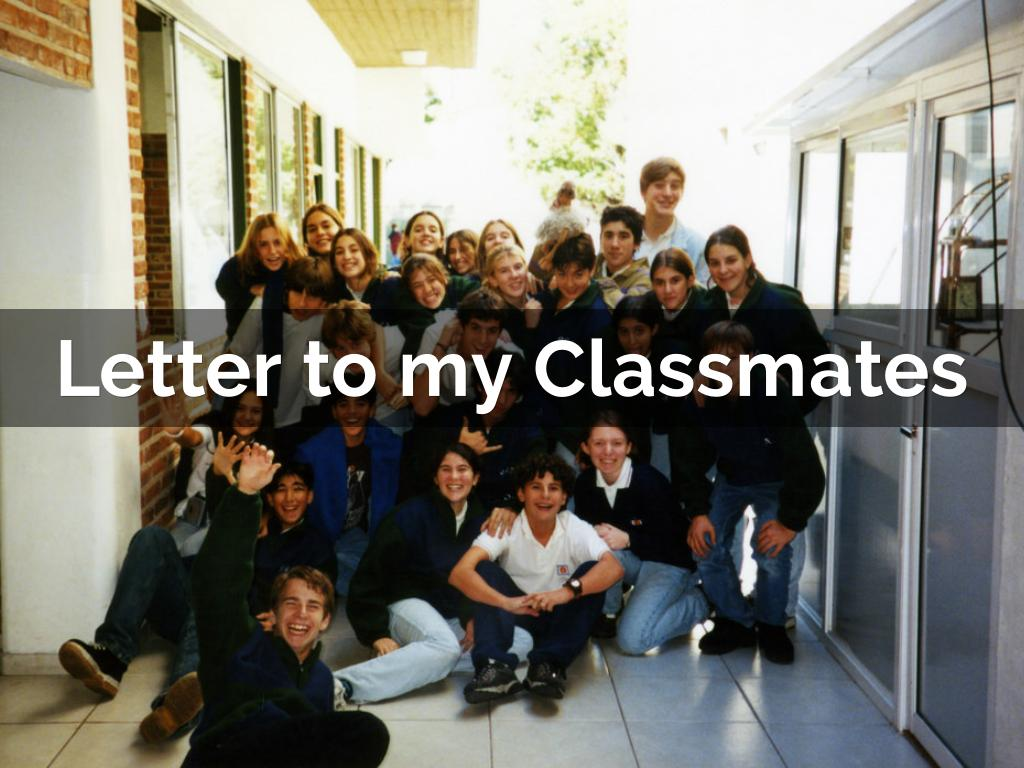 Letter to my Classmates