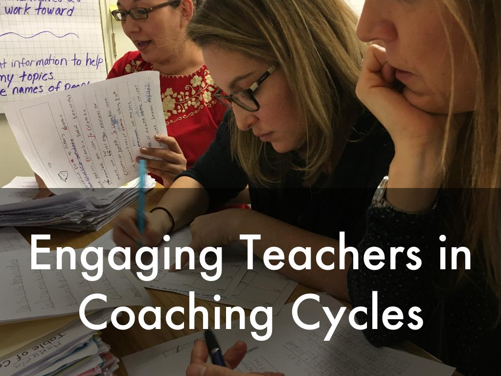 Engaging Teachers in Coaching Cycles