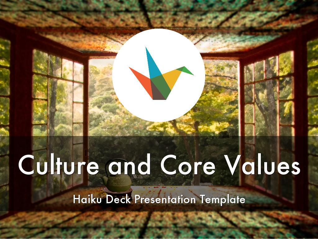 Copy of Culture and Core Values Haiku Deck Presentation Template